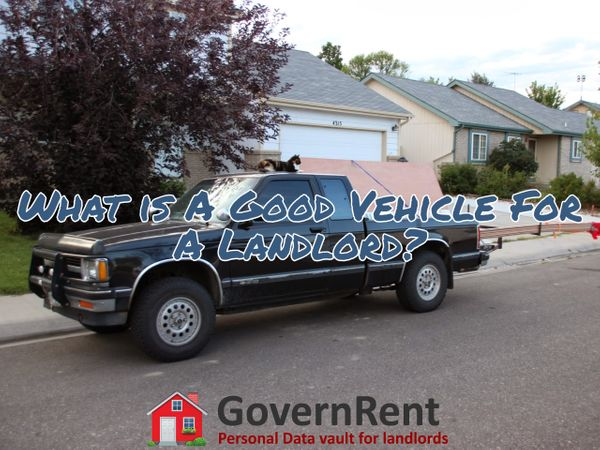 What is A Good Vehicle For A Landlord?